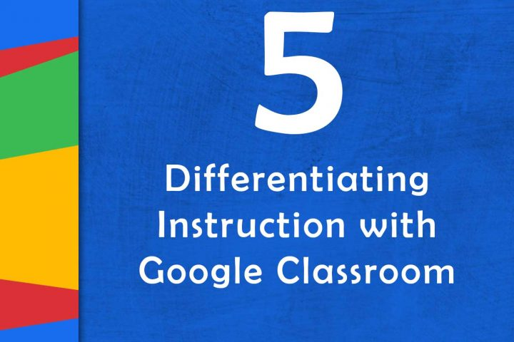 Differentiated Instruction Archives Google Teacher Tribe Podcast